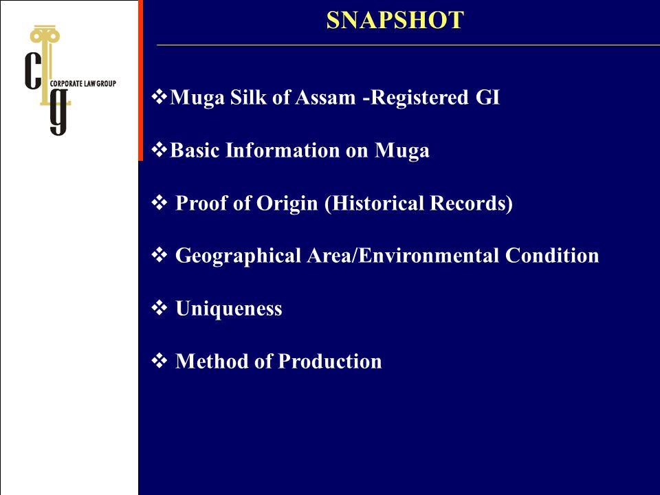 SNAPSHOT Muga Silk of Assam -Registered GI Basic Information on Muga
