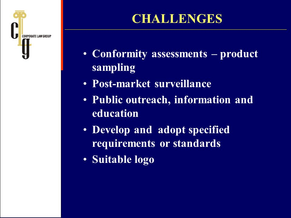 CHALLENGES Conformity assessments – product sampling