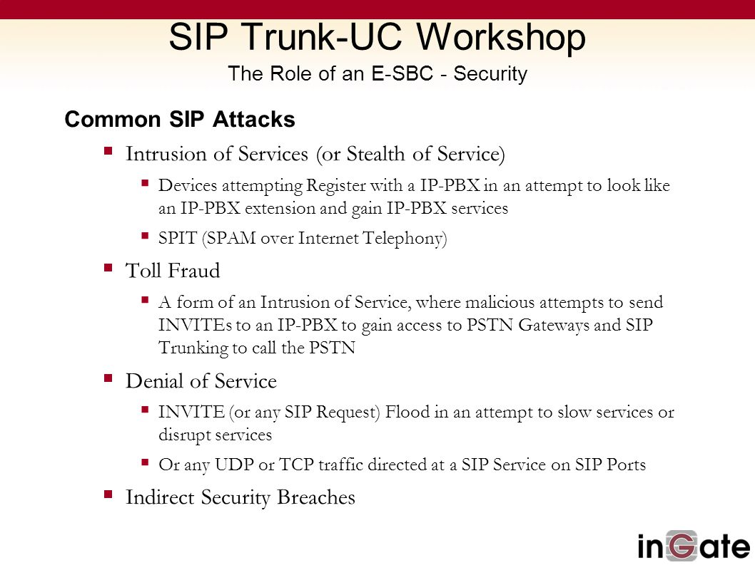 SIP Trunk-UC Workshop The Role of an E-SBC - Security