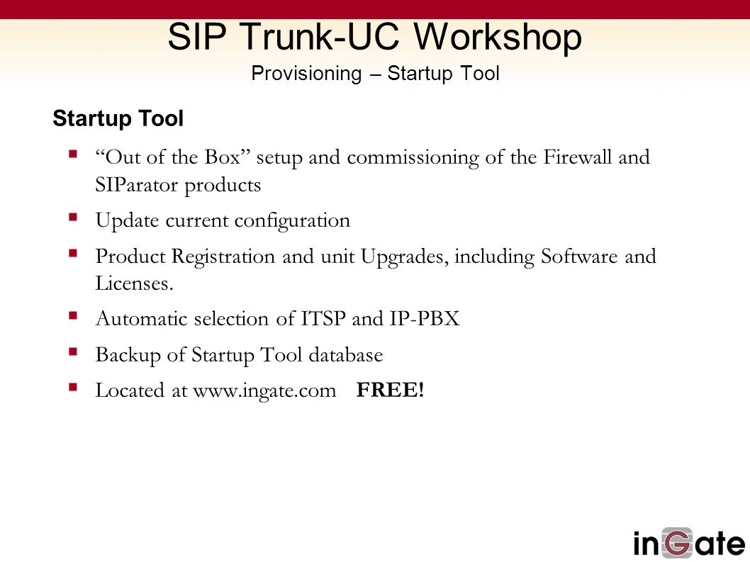 SIP Trunk-UC Workshop Provisioning – Startup Tool