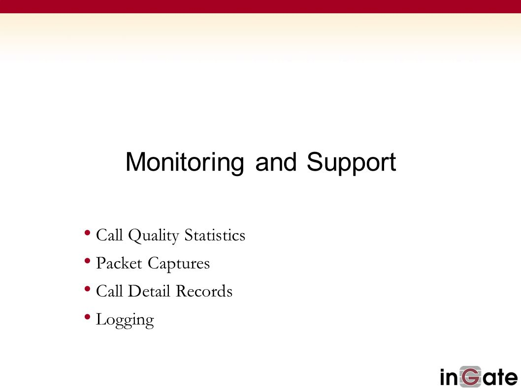Monitoring and Support
