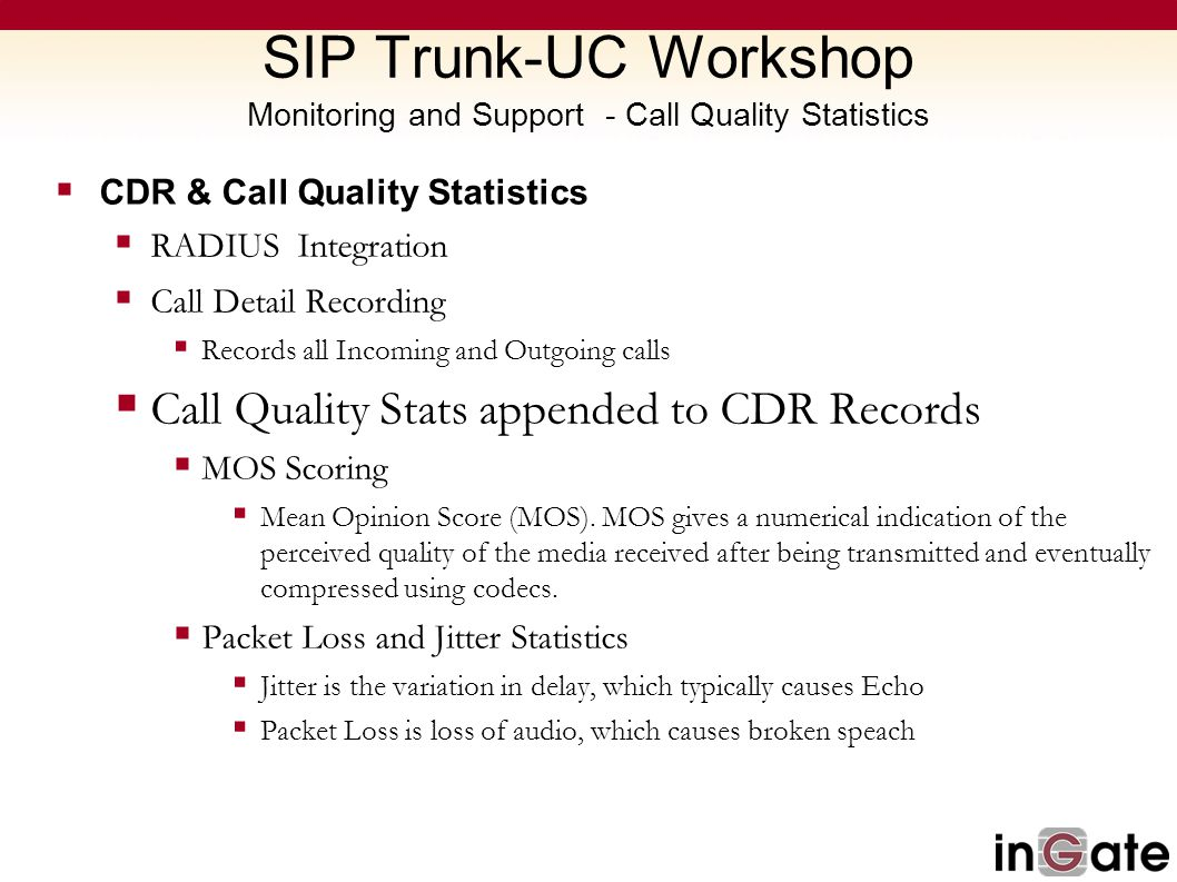 SIP Trunk-UC Workshop Monitoring and Support - Call Quality Statistics