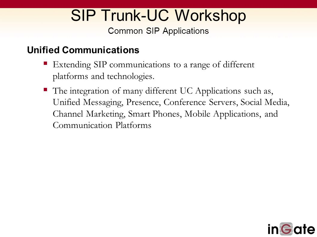 SIP Trunk-UC Workshop Common SIP Applications