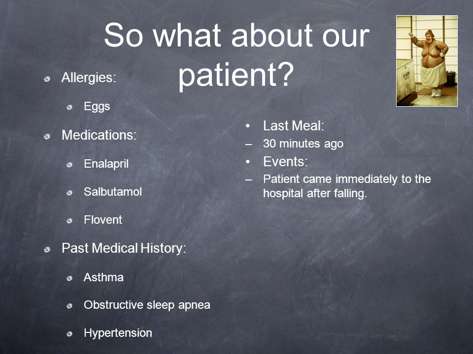 So what about our patient