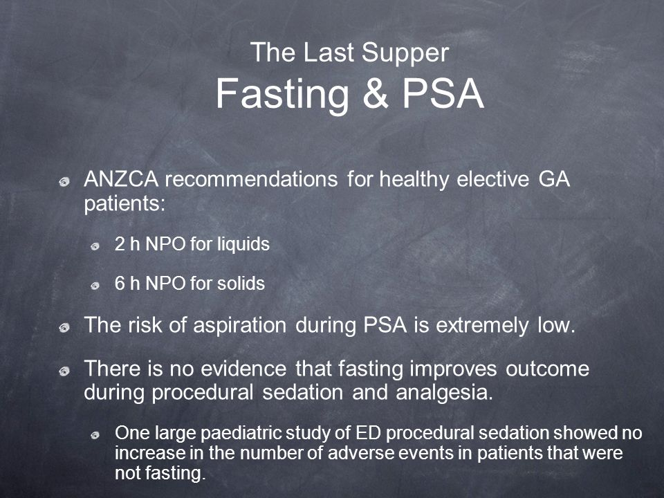 The Last Supper Fasting & PSA