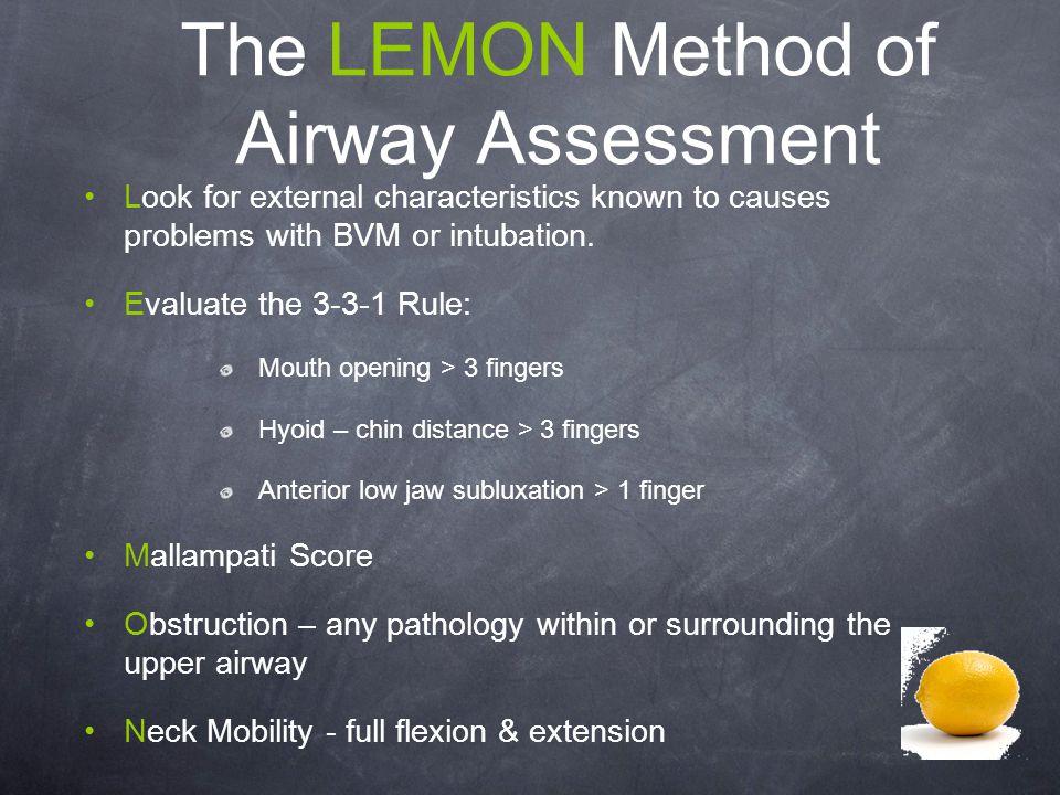 The LEMON Method of Airway Assessment