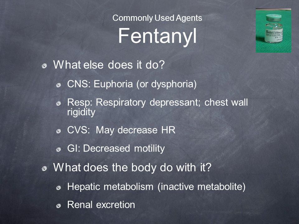 Commonly Used Agents Fentanyl