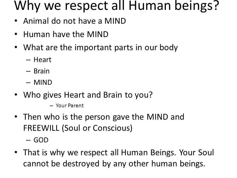 Why we respect all Human beings