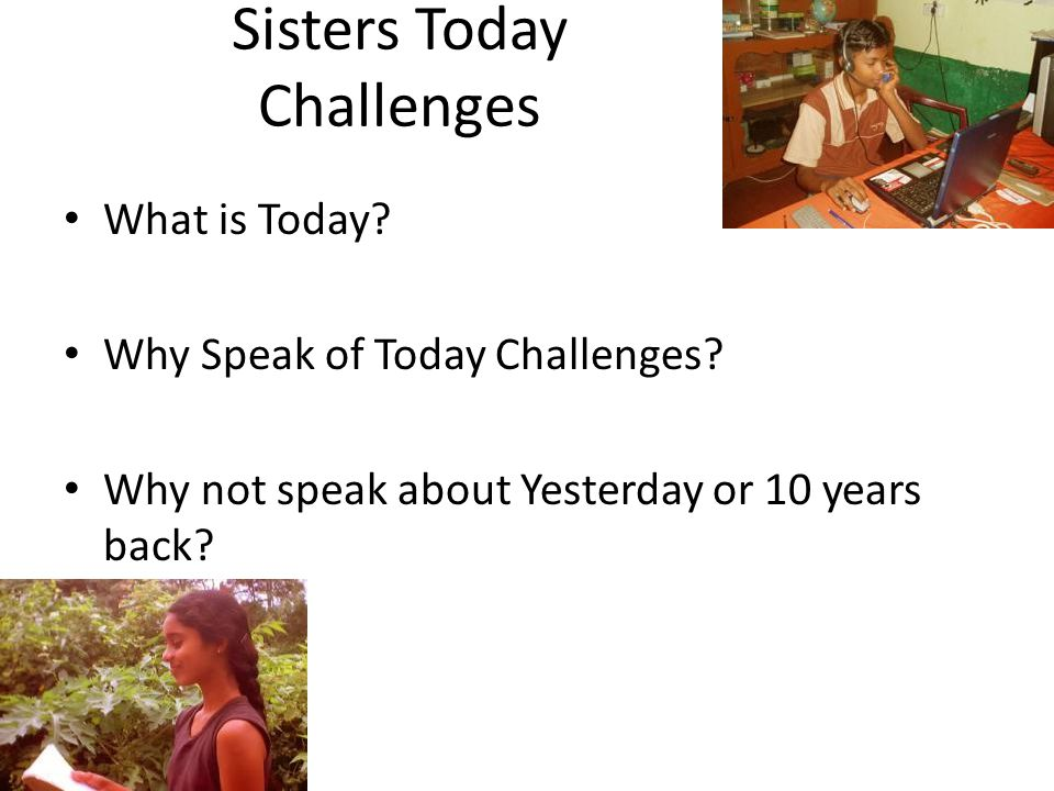 Sisters Today Challenges