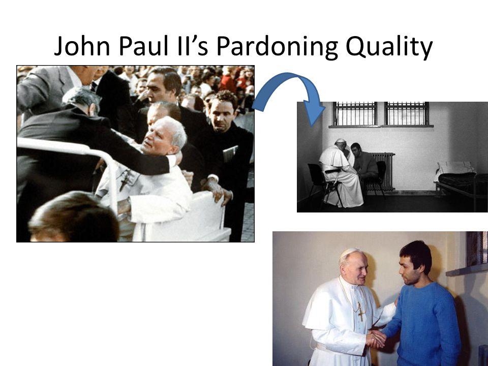 John Paul II's Pardoning Quality