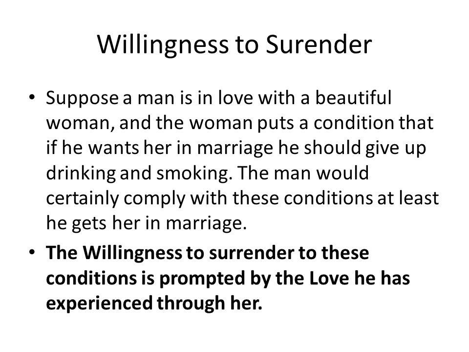 Willingness to Surender