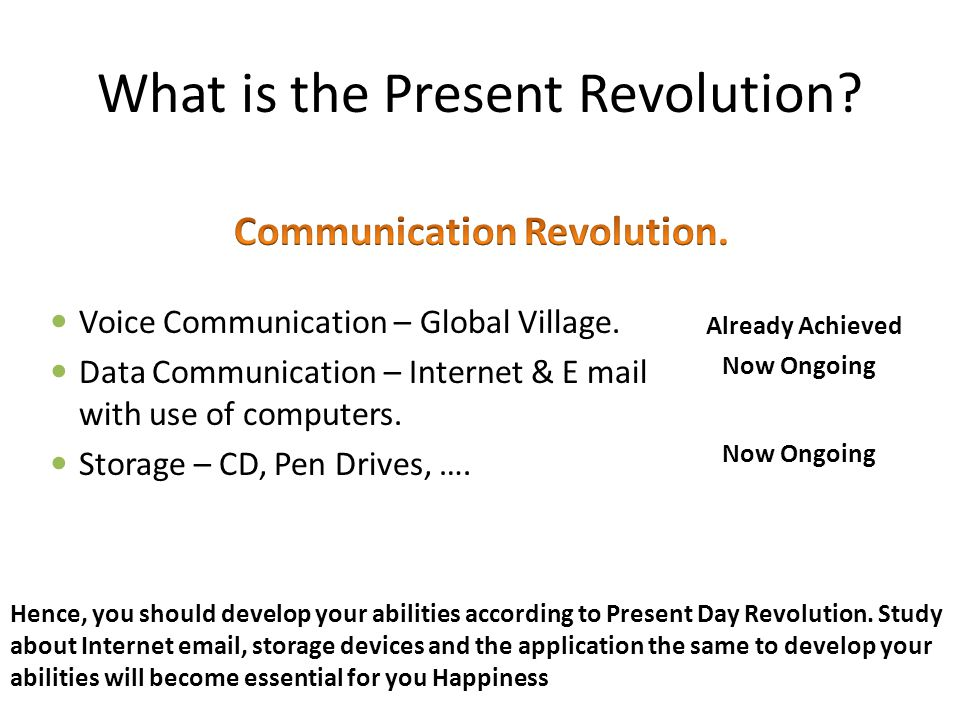 What is the Present Revolution