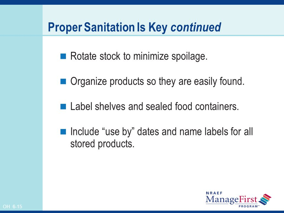 Proper Sanitation Is Key continued