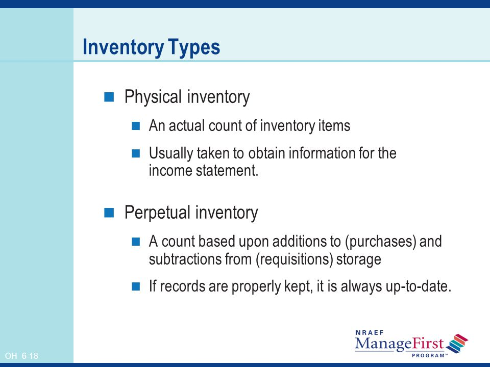 Inventory Types Physical inventory Perpetual inventory
