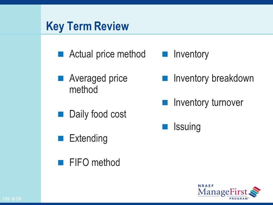 Key Term Review Actual price method Averaged price method