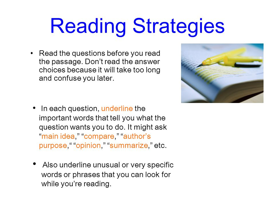 Reading Strategies Also underline unusual or very specific