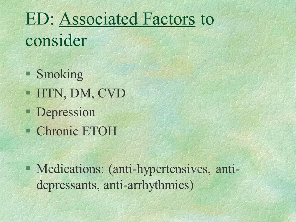 ED: Associated Factors to consider
