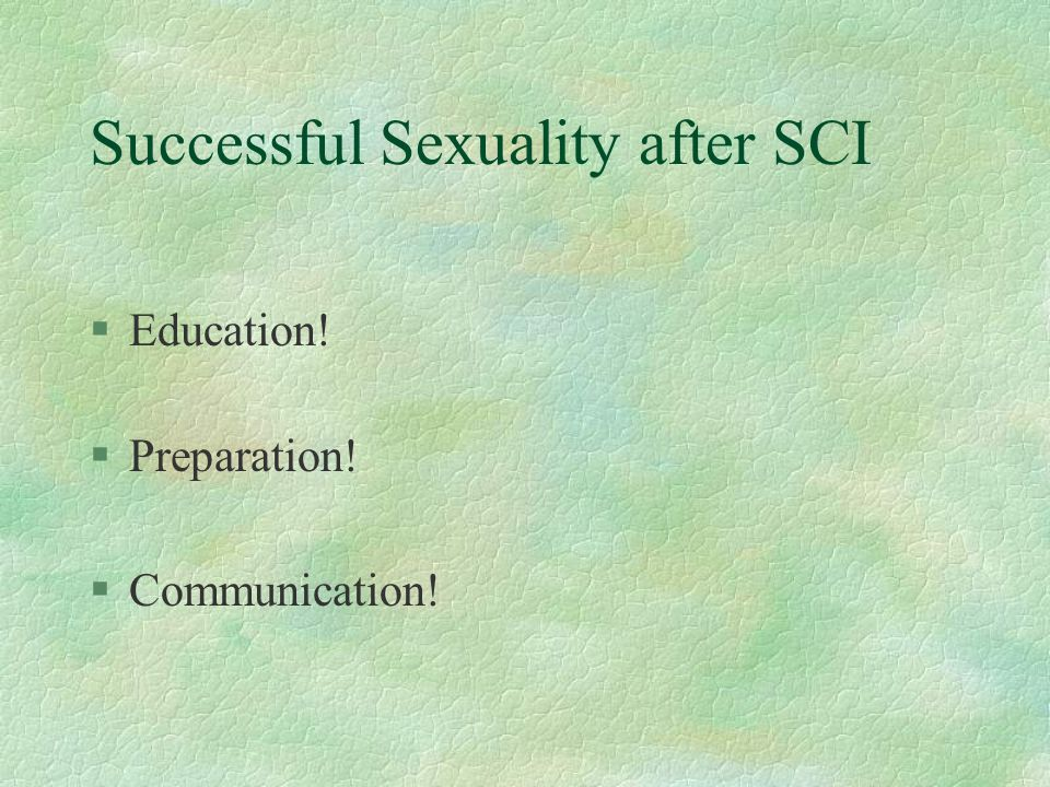 Successful Sexuality after SCI