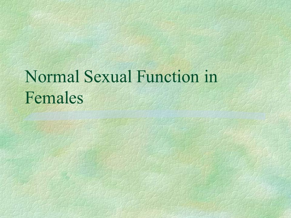 Normal Sexual Function in Females