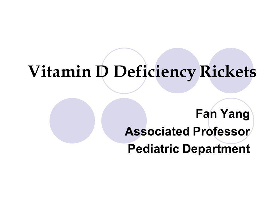 Vitamin D Deficiency Rickets