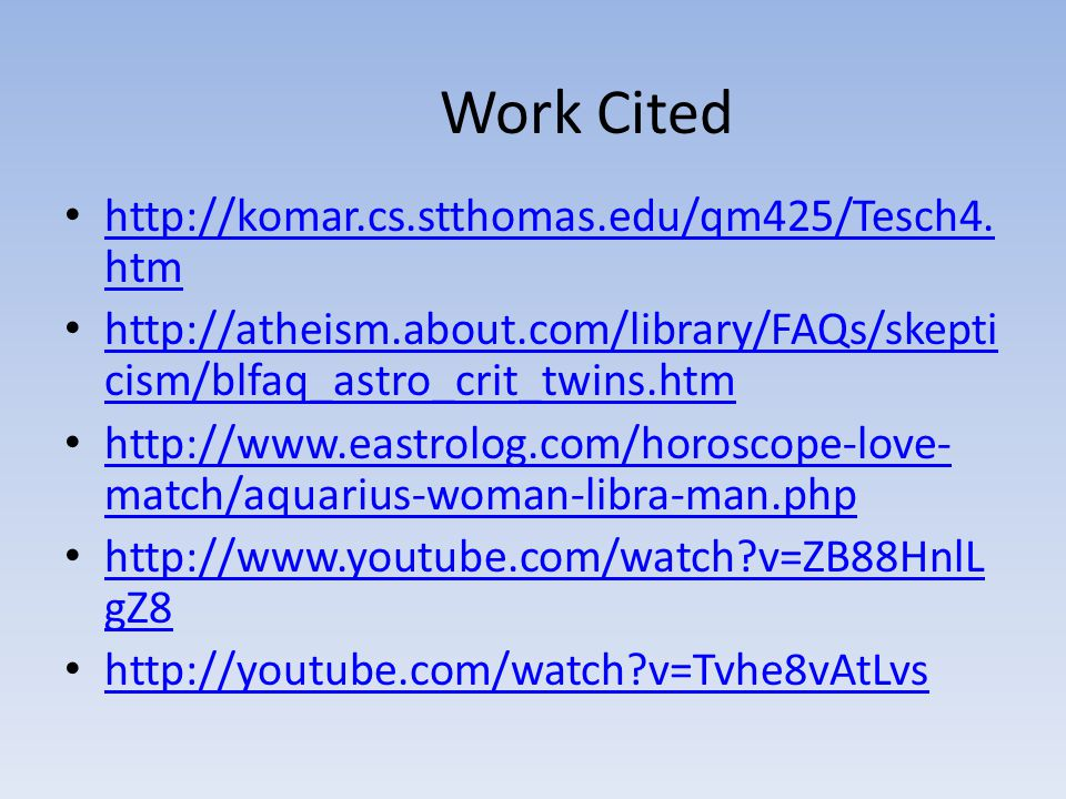 Work Cited http://komar.cs.stthomas.edu/qm425/Tesch4.htm