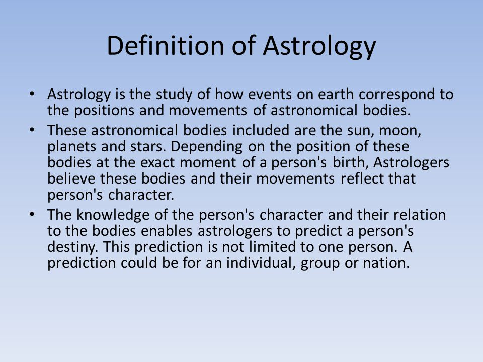 Definition of Astrology
