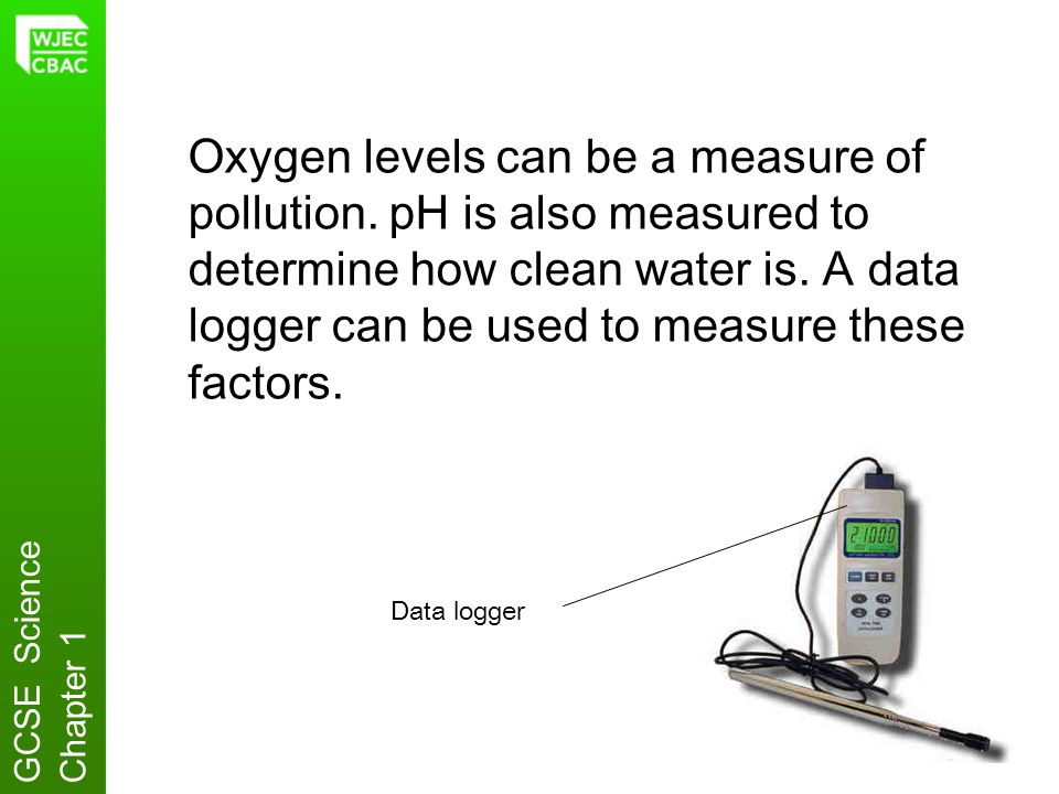 Oxygen levels can be a measure of pollution
