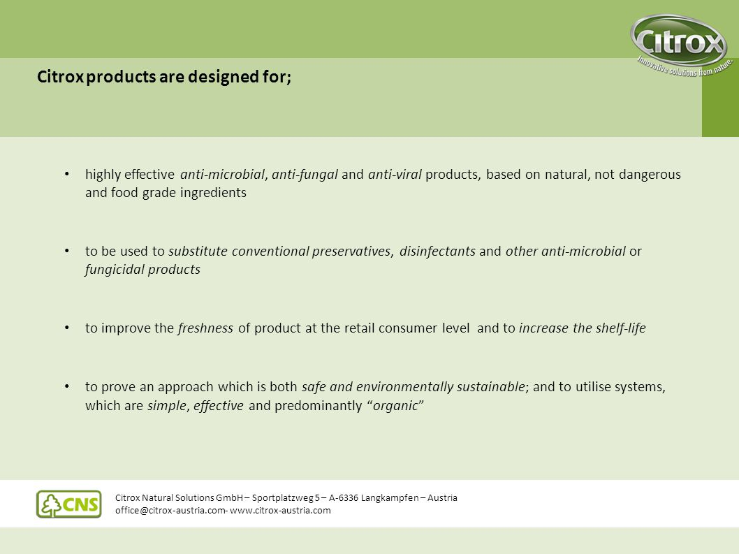 Citrox products are designed for;