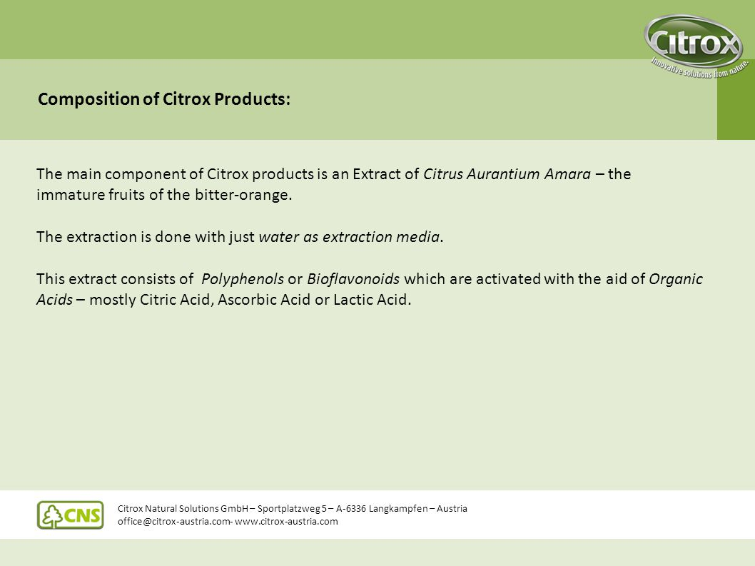 Composition of Citrox Products: