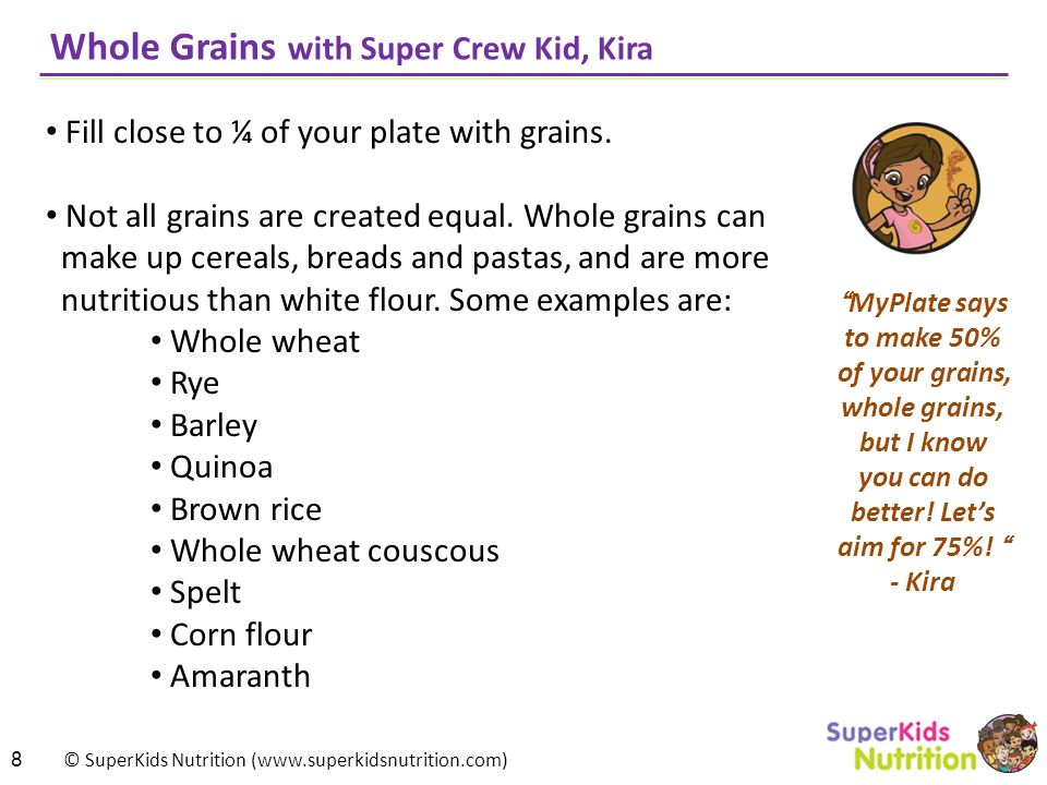 Whole Grains with Super Crew Kid, Kira