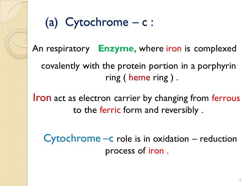 An respiratory Enzyme, where iron is complexed