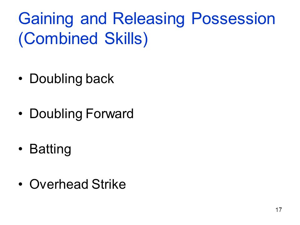 Gaining and Releasing Possession (Combined Skills)