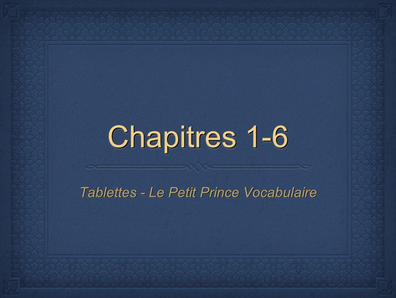 Tablettes - Le Petit Prince Vocabulaire
