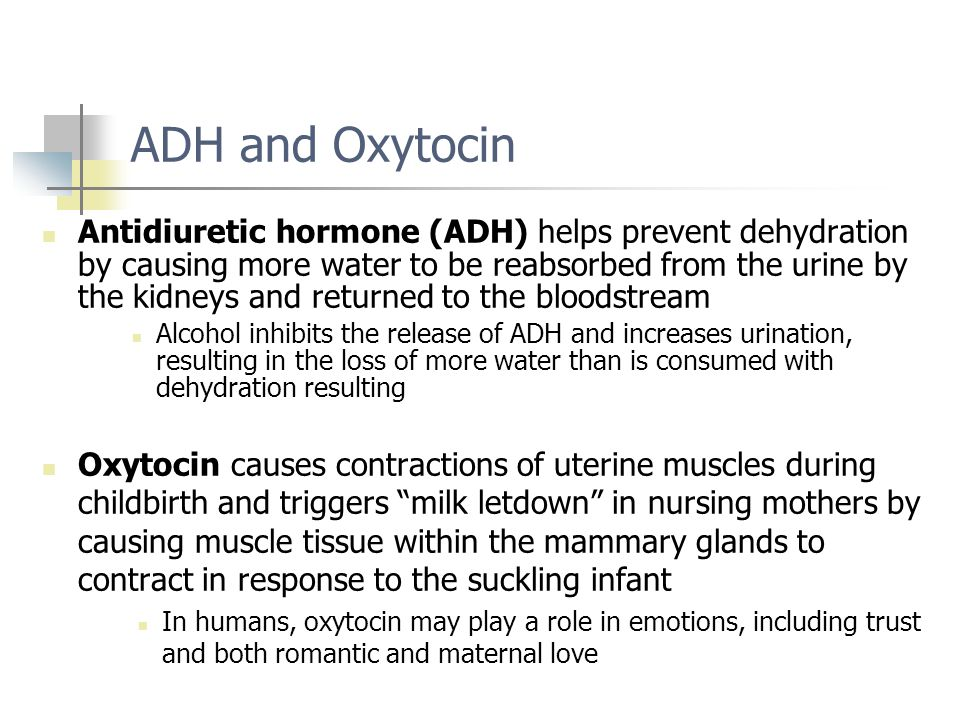 ADH and Oxytocin