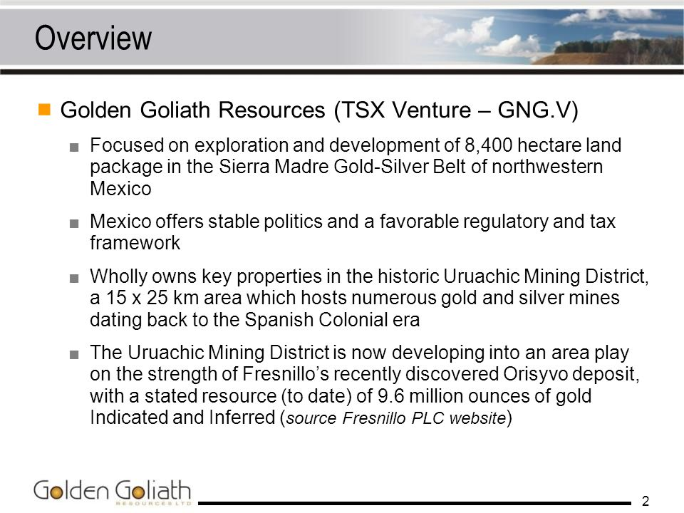 Overview Golden Goliath Resources (TSX Venture – GNG.V)