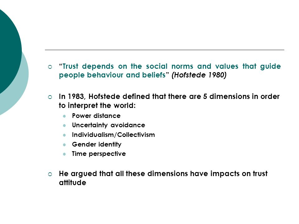 He argued that all these dimensions have impacts on trust attitude