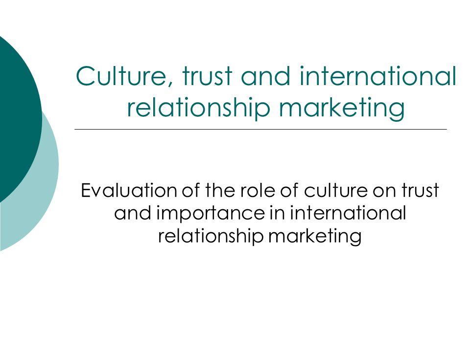 Culture, trust and international relationship marketing