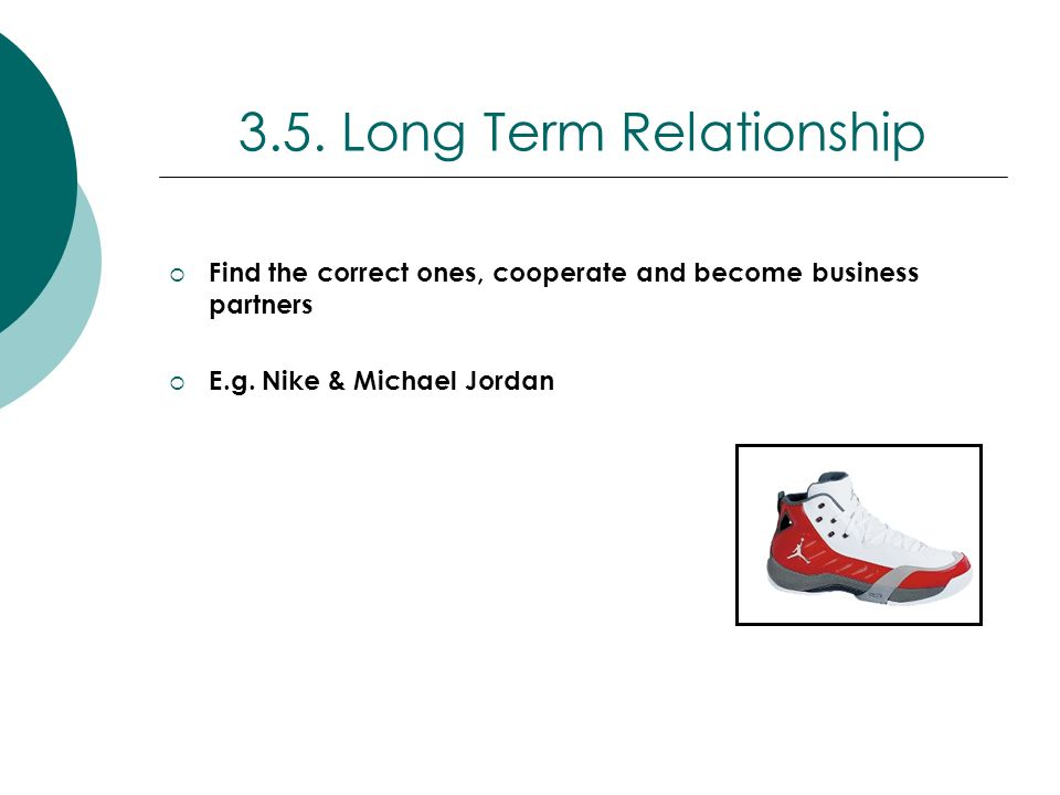 3.5. Long Term Relationship