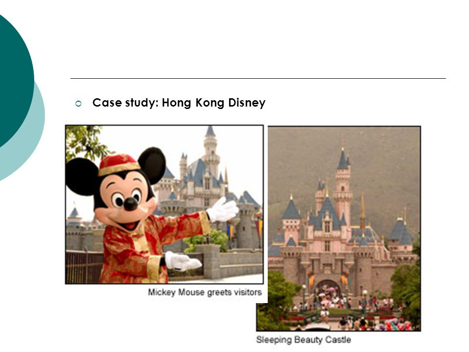 Case study: Hong Kong Disney