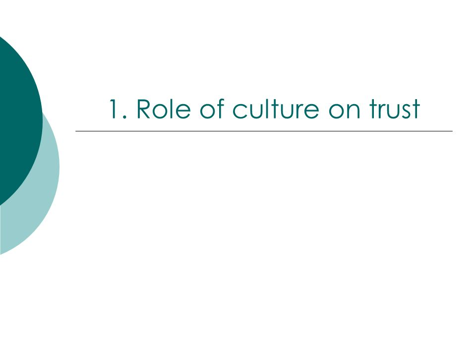 1. Role of culture on trust