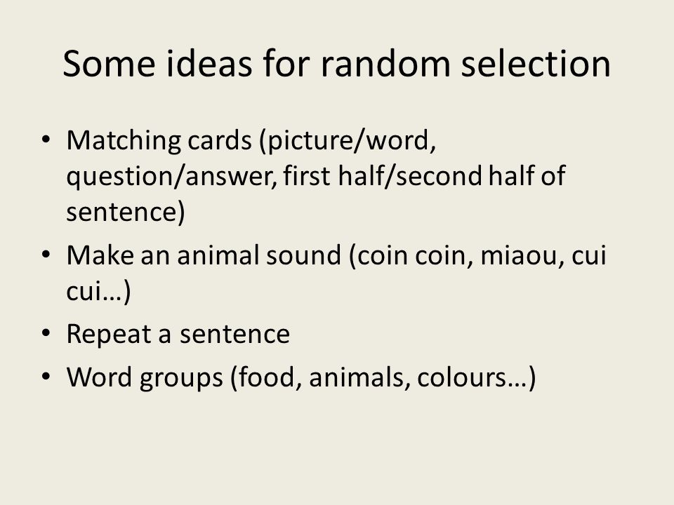Some ideas for random selection