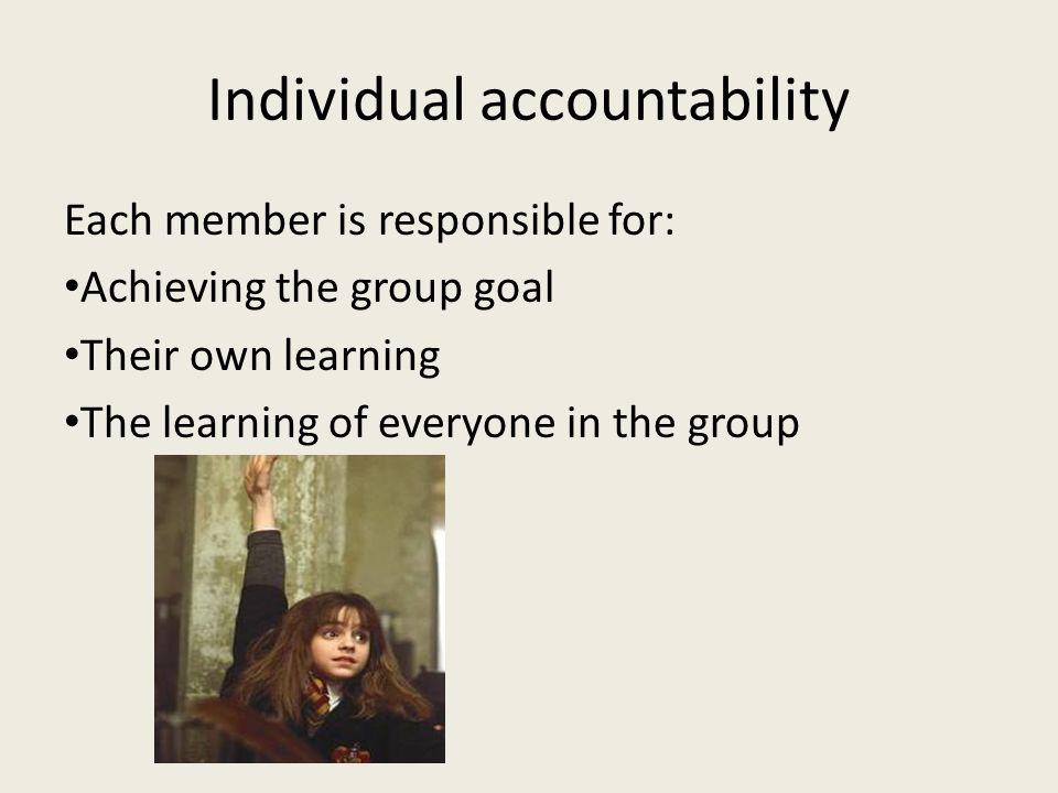 Individual accountability