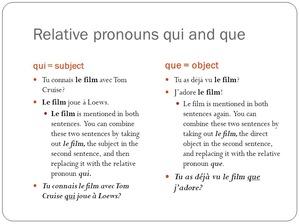 Relative pronouns qui and que