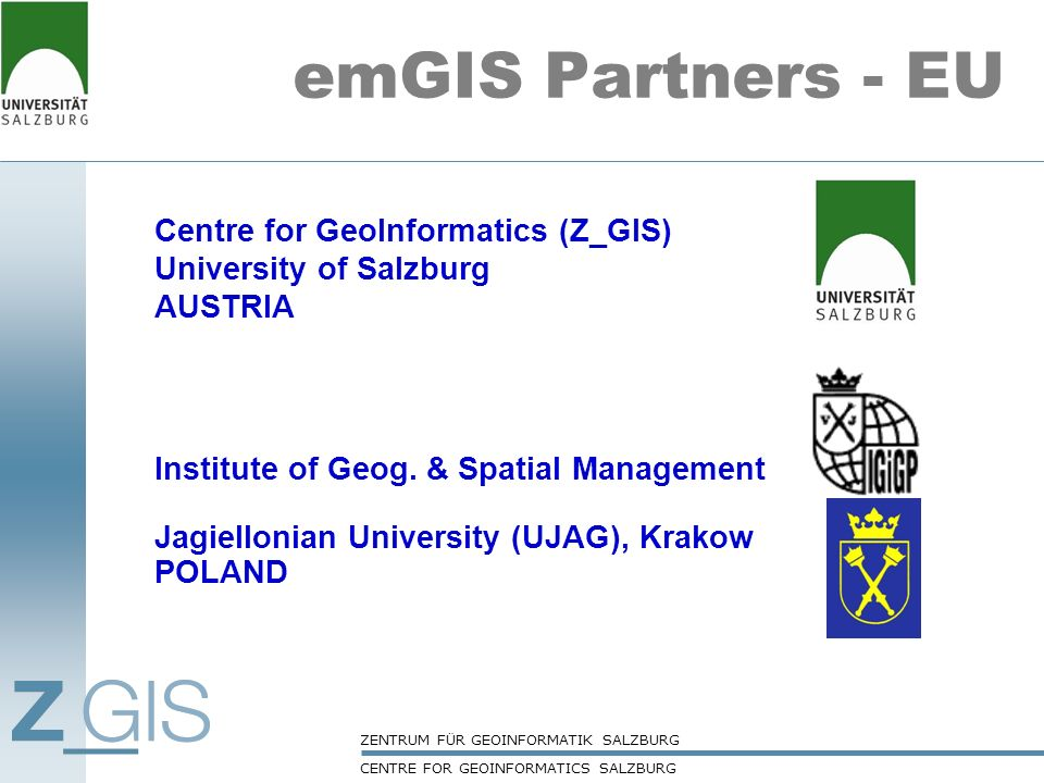 emGIS Partners - EU Centre for GeoInformatics (Z_GIS)