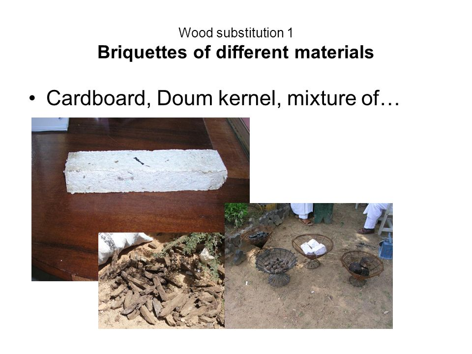 Wood substitution 1 Briquettes of different materials