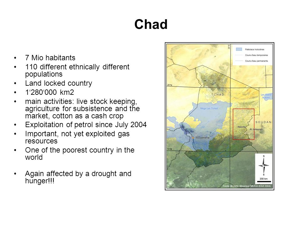 Chad 7 Mio habitants 110 different ethnically different populations
