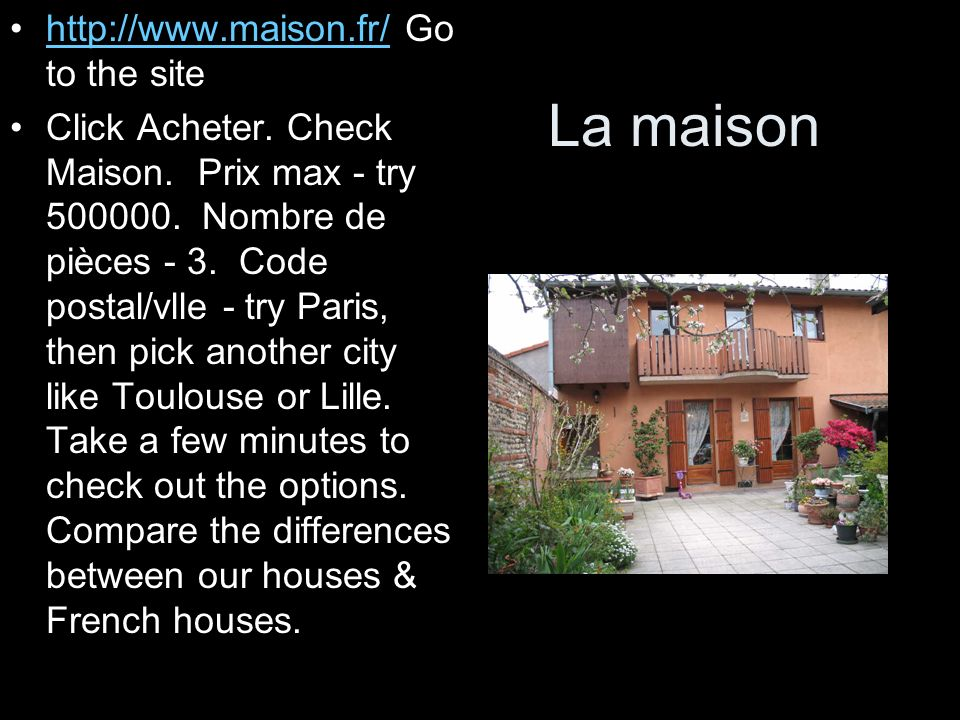 La maison http://www.maison.fr/ Go to the site