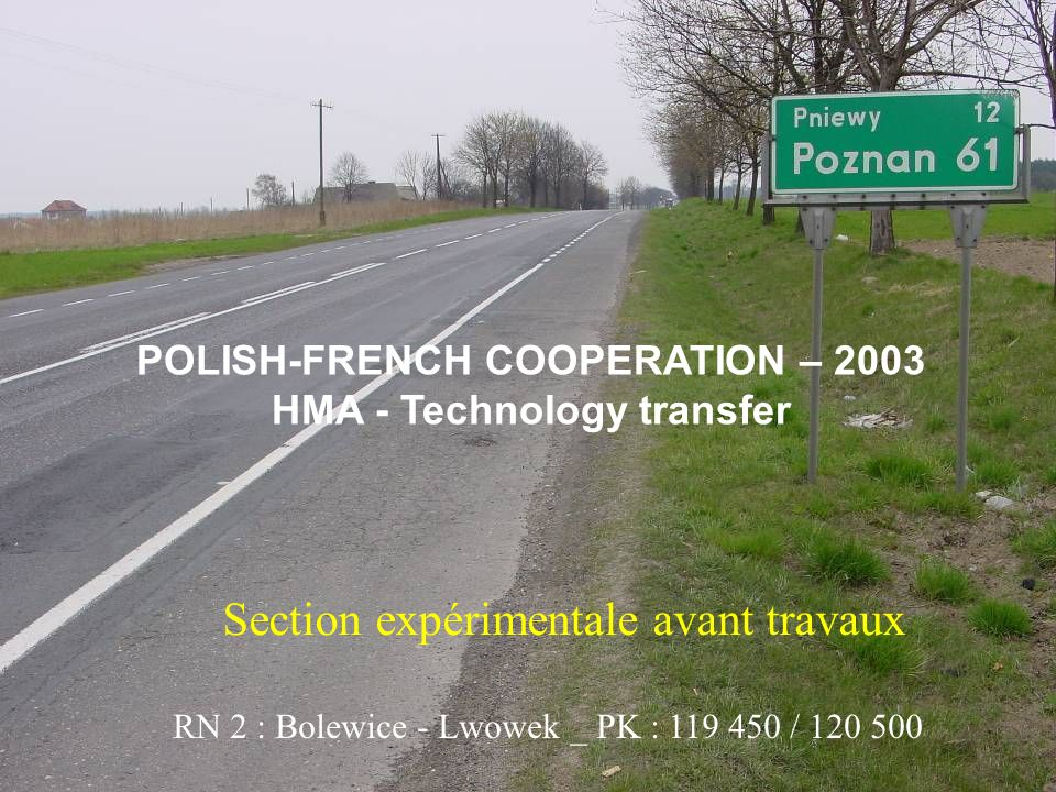 POLISH-FRENCH COOPERATION – 2003 HMA - Technology transfer