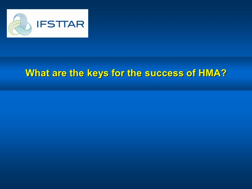 What are the keys for the success of HMA