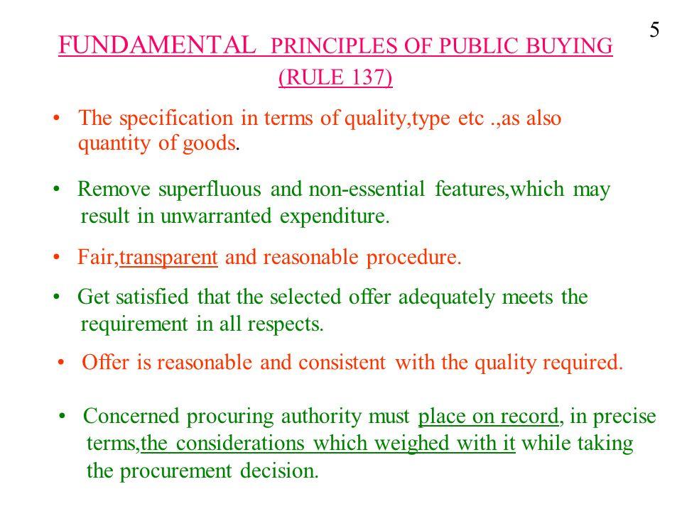FUNDAMENTAL PRINCIPLES OF PUBLIC BUYING (RULE 137)